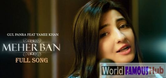 Gul Panra Meherban Full Song Lyrics