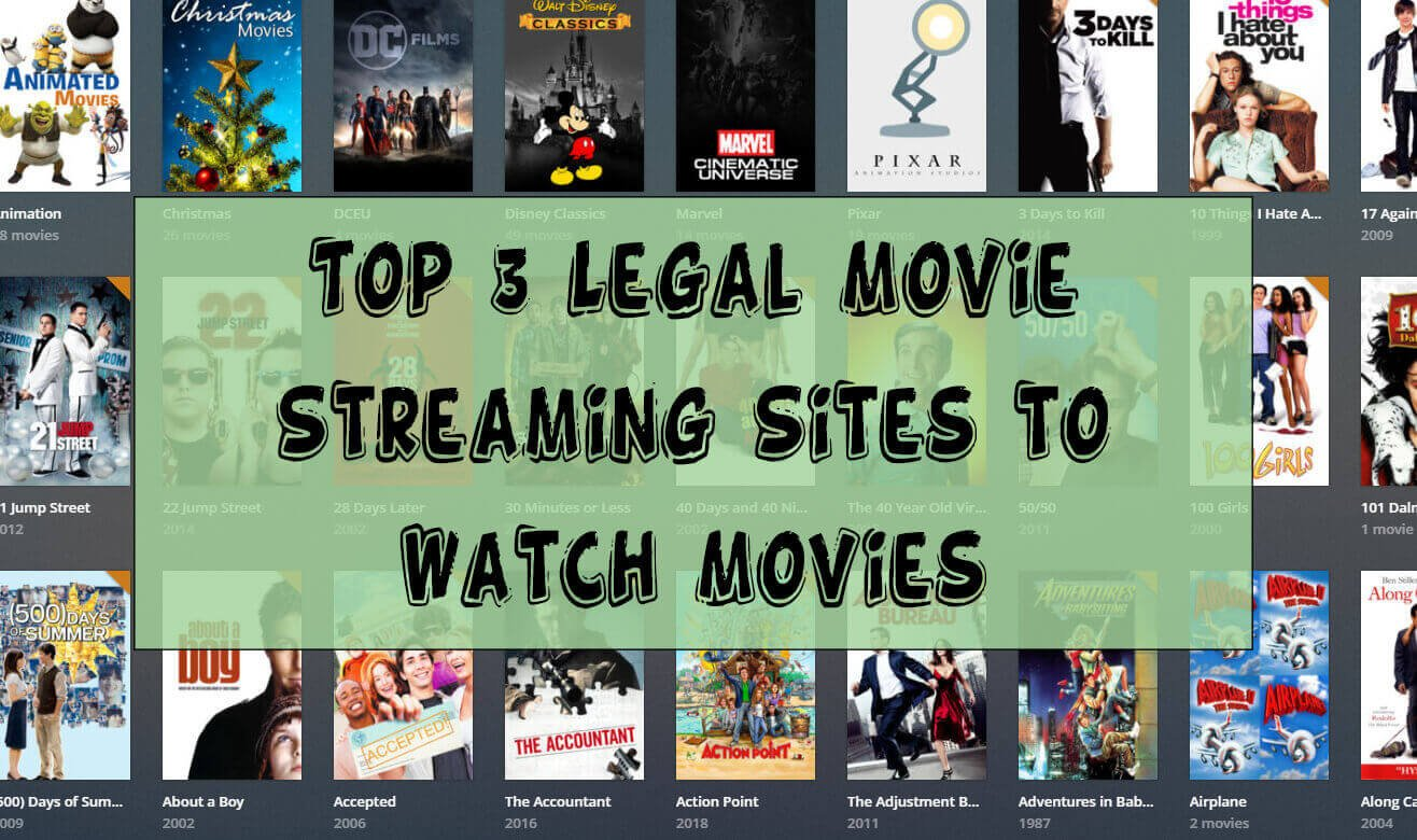 Top 3 Legal Movie Streaming Sites to Watch Movies - Watch Free Movies Online