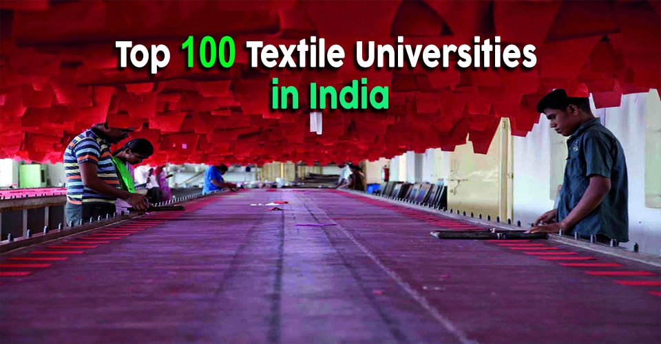Top 100 Textile Universities in India
