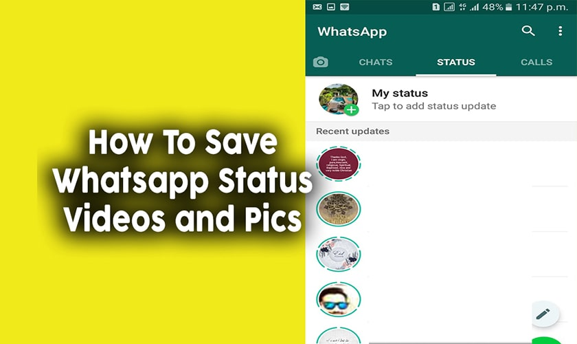 How to save WhatsApp status videos and pictures