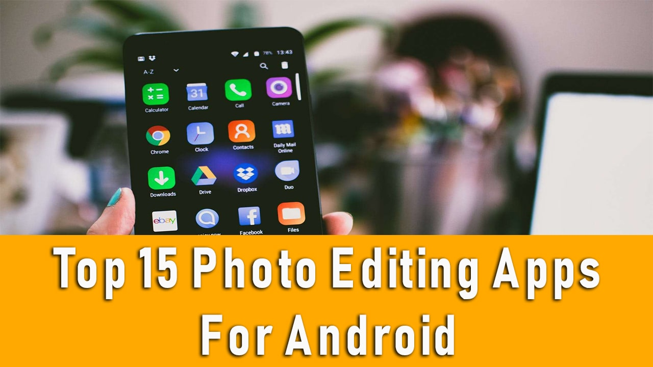 15-best-photo-editing-apps-for-android