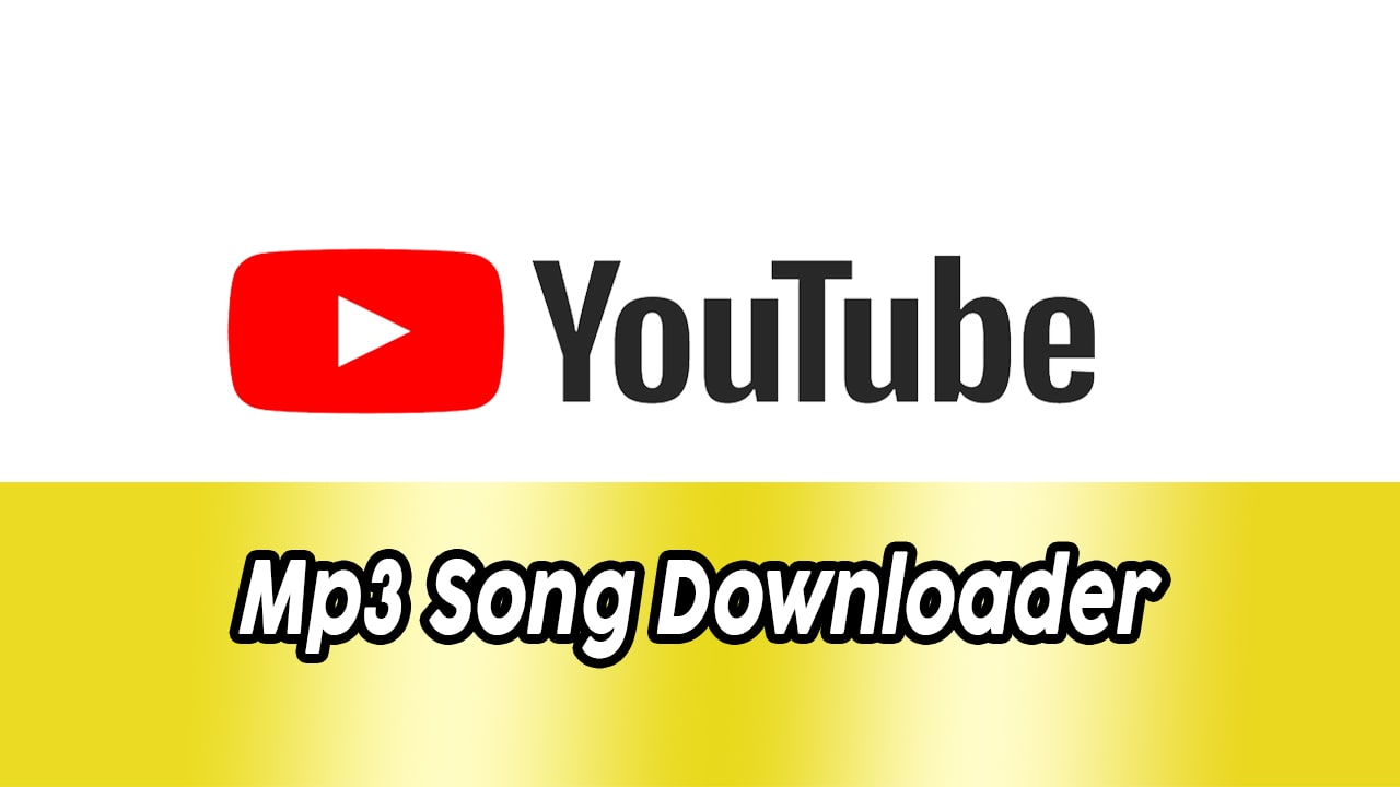 How To Download Youtube Mp3 Songs Youtube Mp3 Downloader