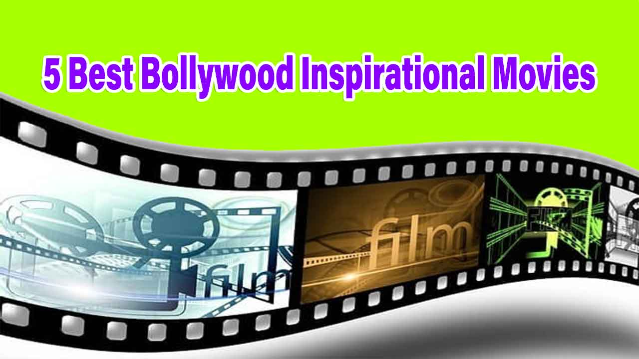 5-best-bollywood-inspirational-movies