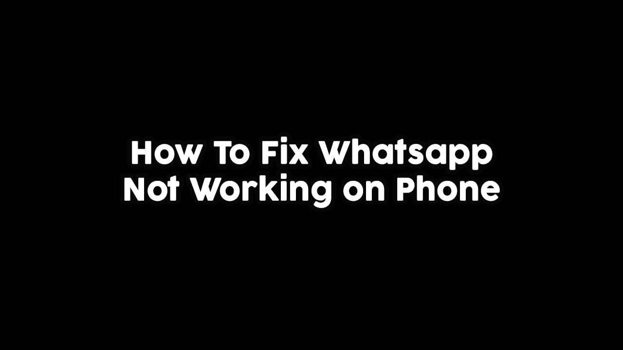 How-To-Fix-Whatsapp-not-working