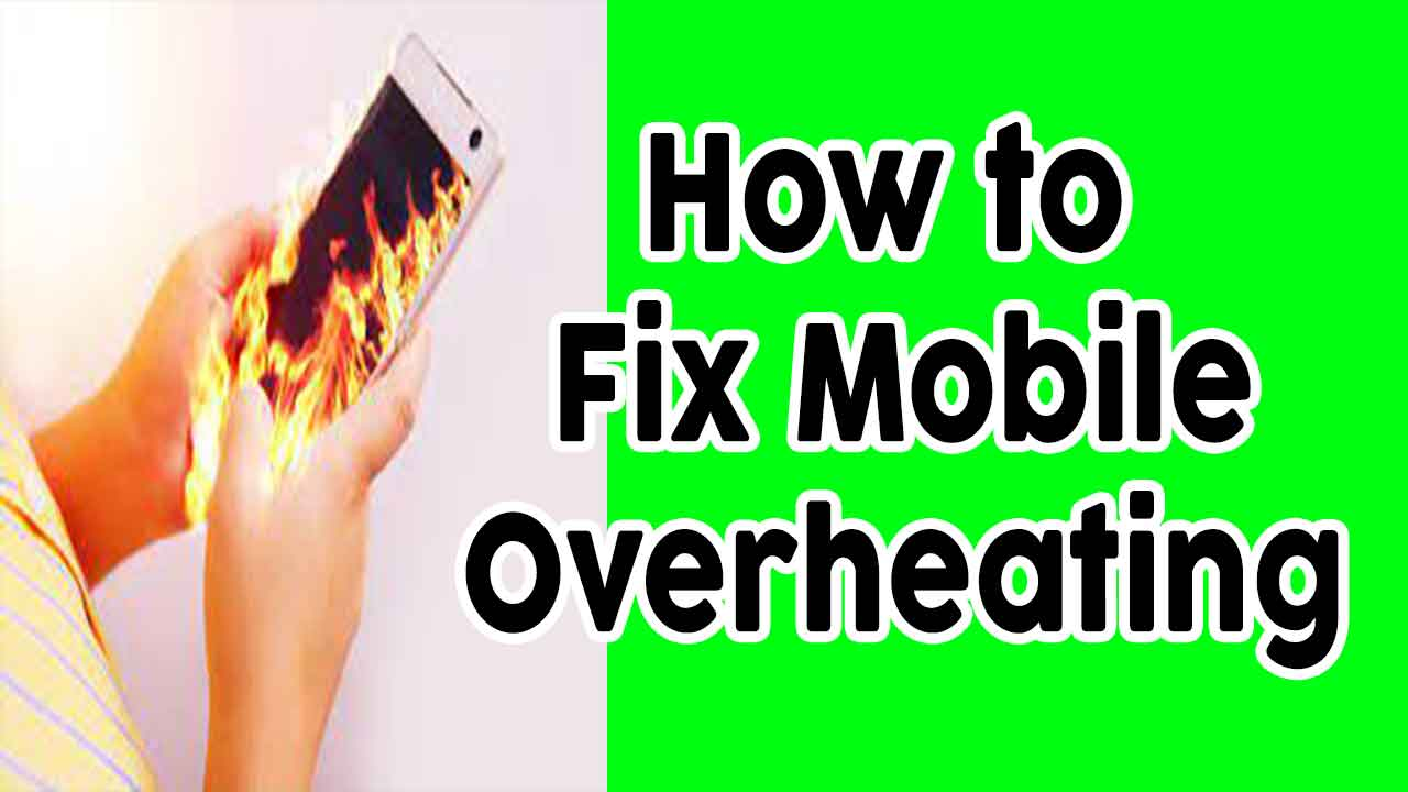 fix-mobile-from-overheating